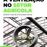 Agrobook lança livro sobre a instalação de ventilação no setor agrícola